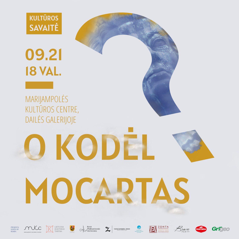 ,,O kodėl Mocartas?